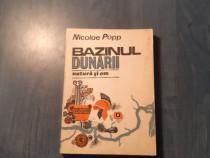 Bazinul Dunarii natura si om de Nicolae Popp monografie