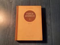 Fizica atomica vol. 1 E. V. Spolski