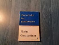 Doi ori doi fac saisprezece de Florin Constantiniu