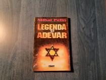 Legenda si adevar de Mihai Pelin