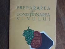 Prepararea si conditionarea vinului / R3P4S