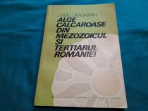 Alge calcaroase din mezozoicul și terțiarul româniei/ovidiu