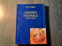 Cronici teatrale 1990 - 2000 Victor Parhon