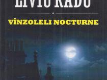 Liviu Radu - Vinzoleli nocturne SF / Science Fiction