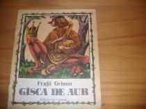 Fratii Grimm - Gasca de aur ( 1989, ilustrata color ) *