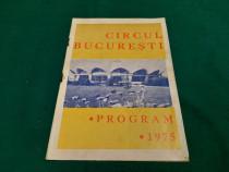 Program circul bucurești *1975