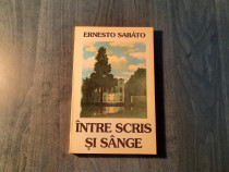 Intre scris si sange Ernesto Sabato