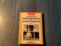 Psihologia sociala sau masina de fabricat zei Serg Moscovici