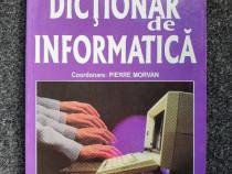 Dictionar de informatica - pierre morvan