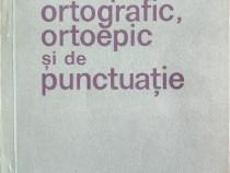 Indreptar ortografic, ortoepic si de punctuatie , ed. III-a