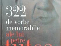 322 de vorbe memorabile ale lui Petre Tutea, 2009