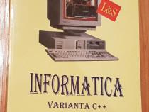 Informatica - Varianata C++ de Tudor Sorin. Manual clasa IX