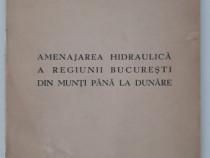 Carte veche amenajarea hidraulica a regiunii bucuresti