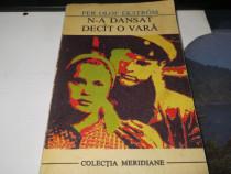 """""""N-a dansat decat o vara"""" Per Olaf Ekstrom Ed Meridiane 1971"""