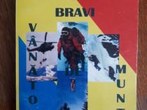 Bravi vanatori de munte - Ioan Radu, autograf / R2P1F