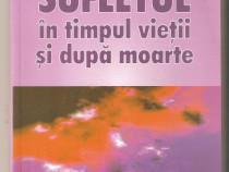 Aurel Popescu-Balcesti-Sufletul in timpul vietii si dupa moa