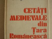 Gheorghe Cantacuzino - Cetati medievale din Tara Romaneasca