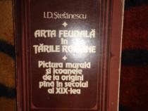 Arta feudala in Tarile Romane - I.D.Stefanescu