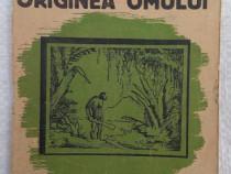 Antropologie Stiinta pentru toti Originea omului M Plisetchi