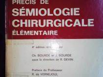 Precis de semiologie chirurgicale elementaire,Y. Bouarde1974
