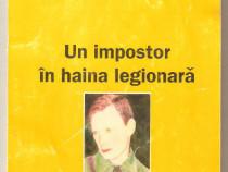 Mihai Stavri-Un impostor in haina de legionar
