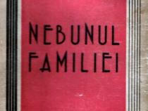 Nebunul familiei de Margaret Kennedy (1946)