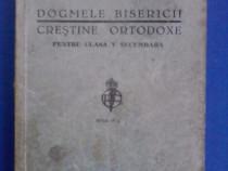 Dogmele bisericii crestine ortodoxe - Ioan Mihalcescu / C64P