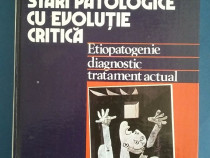 Stari patologice cu evolutie critica - Serban Marinescu