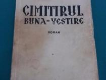 Cimitirul buna-vestire / tudor arghezi/ediție interbelică