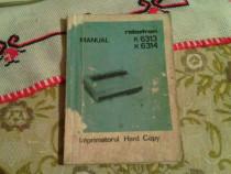 Carte vintage Imprimatorul Hard Copy Manual Robotron K