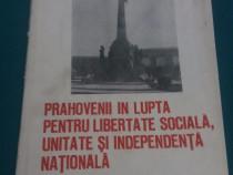 Prahoveni în lupta pentru libertate socială, unitate și inde