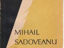 Mihail Sadoveanu, Constantin Ciopraga