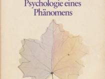 Die Liebe - Psychologie eines Phanomens