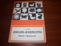 Jocuri exercitiu pentru prescolari ( bogat ilustrata ) *