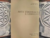 Arta taraneasca a lemnului 1983- C.I.-M.N. stare foarte buna