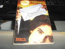 """Exbrayat """"Scrisori Anonime"""" Editura Forum 1993"""