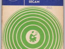 Sistemul de televiziune in culori SECAM Autor(i): Georgeta