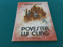 Povestea lui cling/ dumitru nelson/ ilustrații iulia dinescu