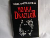 Moara dracilor – de Mircea Ionescu-Quintus