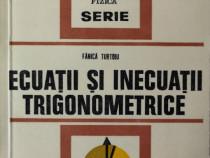 Fanica Turtoiu - Ecuatii si inecuatii trigonometrice, 1977