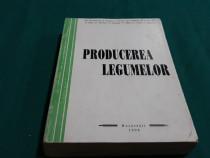Producerea legumelor/ m.dumitrescu, i.scurtu/1998