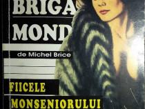 Brigada mondenă - Fiicele monseniorului