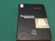 EXPLOATAREA PĂDURILOR/ ANDREESCU VASILE/ 1967
