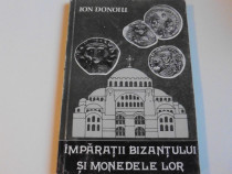 Ion donoiu imparatii bizantului si monedele lor