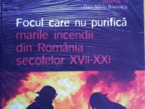 Focul care nu purifică - Marile incendii din România