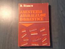 Anestezia animalelor domestice de S. Stancu