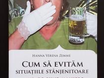 Cum sa evitam situatiile stanjenitoare - Hanna Verena Zemme