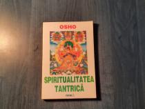 Spiritualitatea tantrica Osho