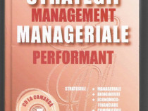 Strategii manageriale, Management performant - Iulian Ceausu