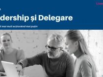 Curs online Leadership și Delegare